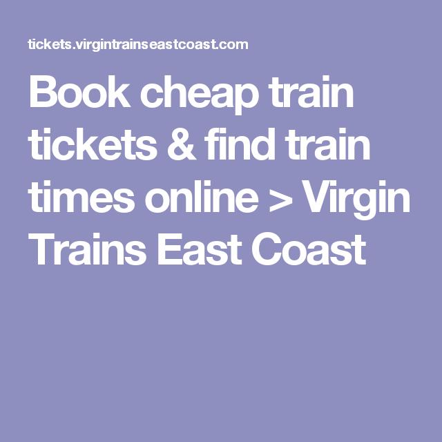 Book cheap train tickets & find train times online > Virgin Trains East Coast