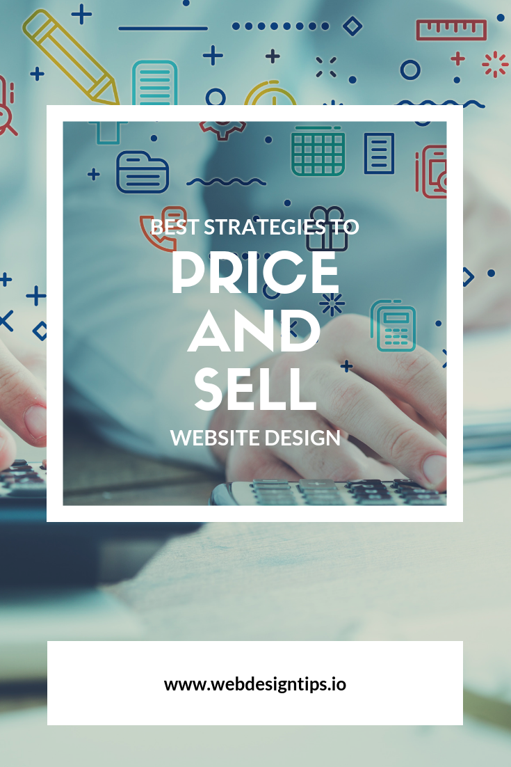 How Much Should You Charge When Doing Website Design For Others Learn How To Sell Value And Quality Outcome W Web Design Tips Web Design Simple Website Design