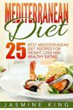 Mediterranean Diet: 25 Best Mediterranean Diet Recipes for Weight Loss and Healthy Eating - https://www.trolleytrends.com/?p=368392