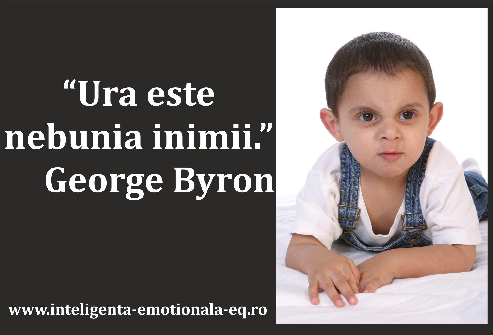 """Ura este nebunia inimii."" George Byron"