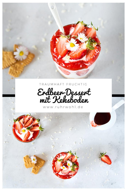 Erdbeer Dessert Im Glas Mit Keksboden Ohne Backen Rezepte