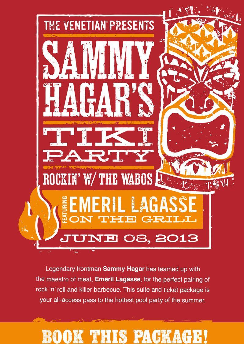 Sammy Hagar S Tiki Party Book Now Http Www Lasvegasdealsdeals Com Las Vegas Deals Find Under Las Vegas Packages Tiki Party Tiki Sammy Hagar
