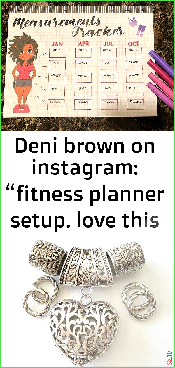 Deni brown on instagram  fitness planner setup love this measurements tracker idea inspired by  3 De...
