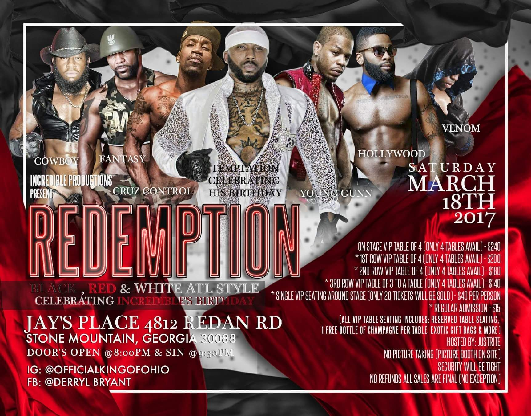 Come celebrate with Incredible in Atlanta area on March 18th, 2017!!!!!! Redemption    #Incredible #malerevue #maledancers #Atlanta