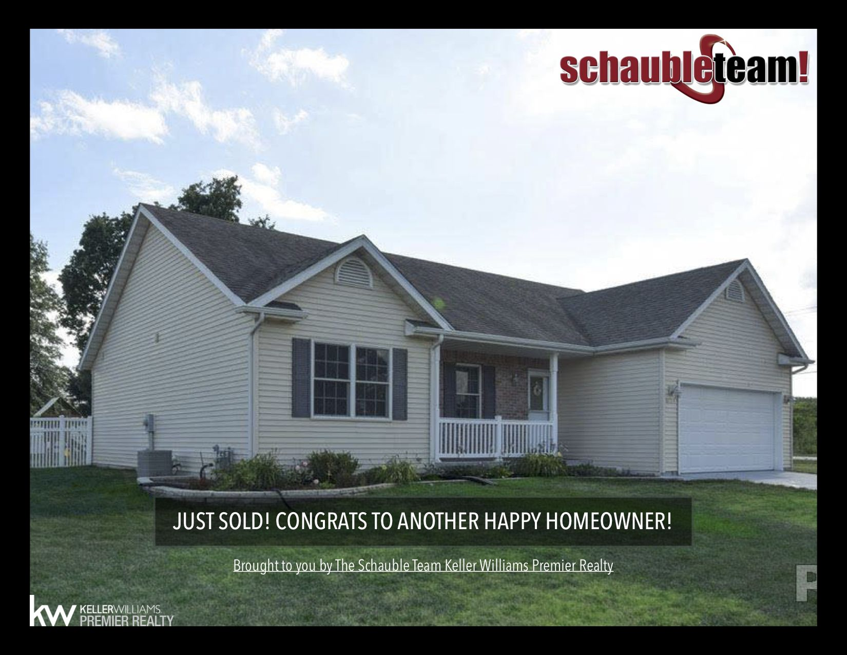 Sold Thank You For Allowing The Schauble Team Assist You With All