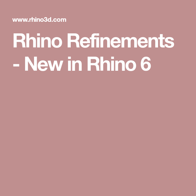 Rhino Refinements - New in Rhino 6 | Rhino 3d | Rhino 3d