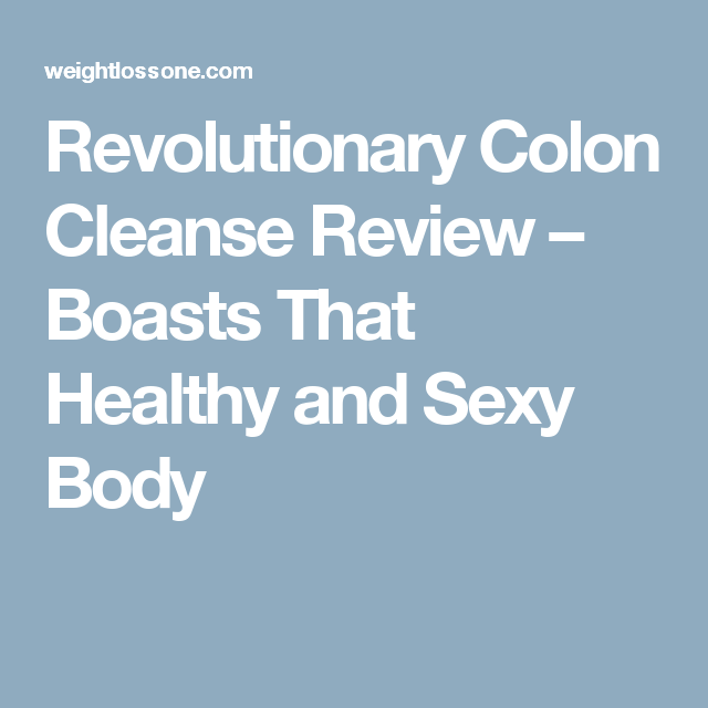 Body Cleanse Reviews