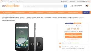 [Shoptime] Smartphone Moto Z Play Power & Camera Edition Dual Chip Android 6.0 Tela 5.5 ´ 32GB Câmera 16MP - Preto - de R$ 2.571,63 por R$…