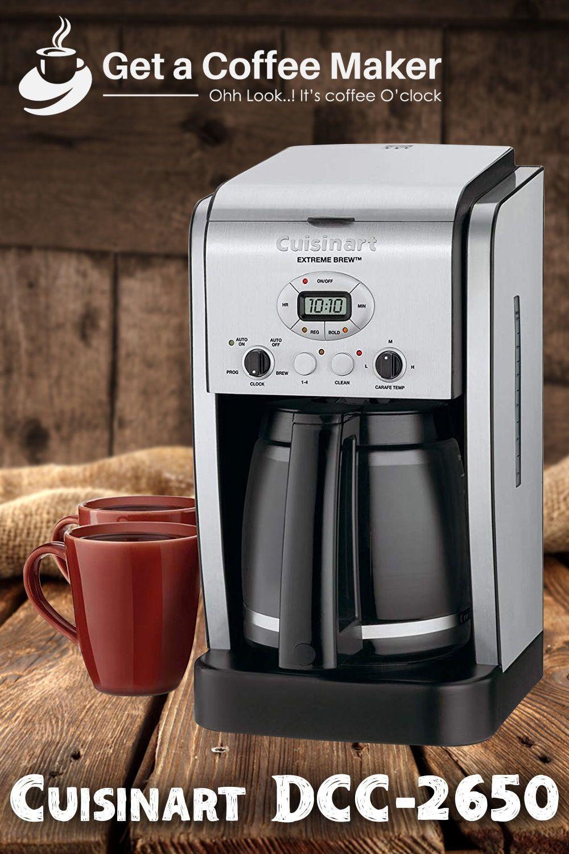 Cuisinart Dcc 2650 Brew Review Get A Coffee Maker Cuisinart Coffee Maker Coffee Maker Single Cup Coffee Maker