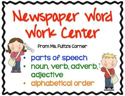 FREEBIE Ms. Fultz's Corner: Newspaper Word Work Center for nouns, verbs, adjectives, and adverbs. Giveaway too!
