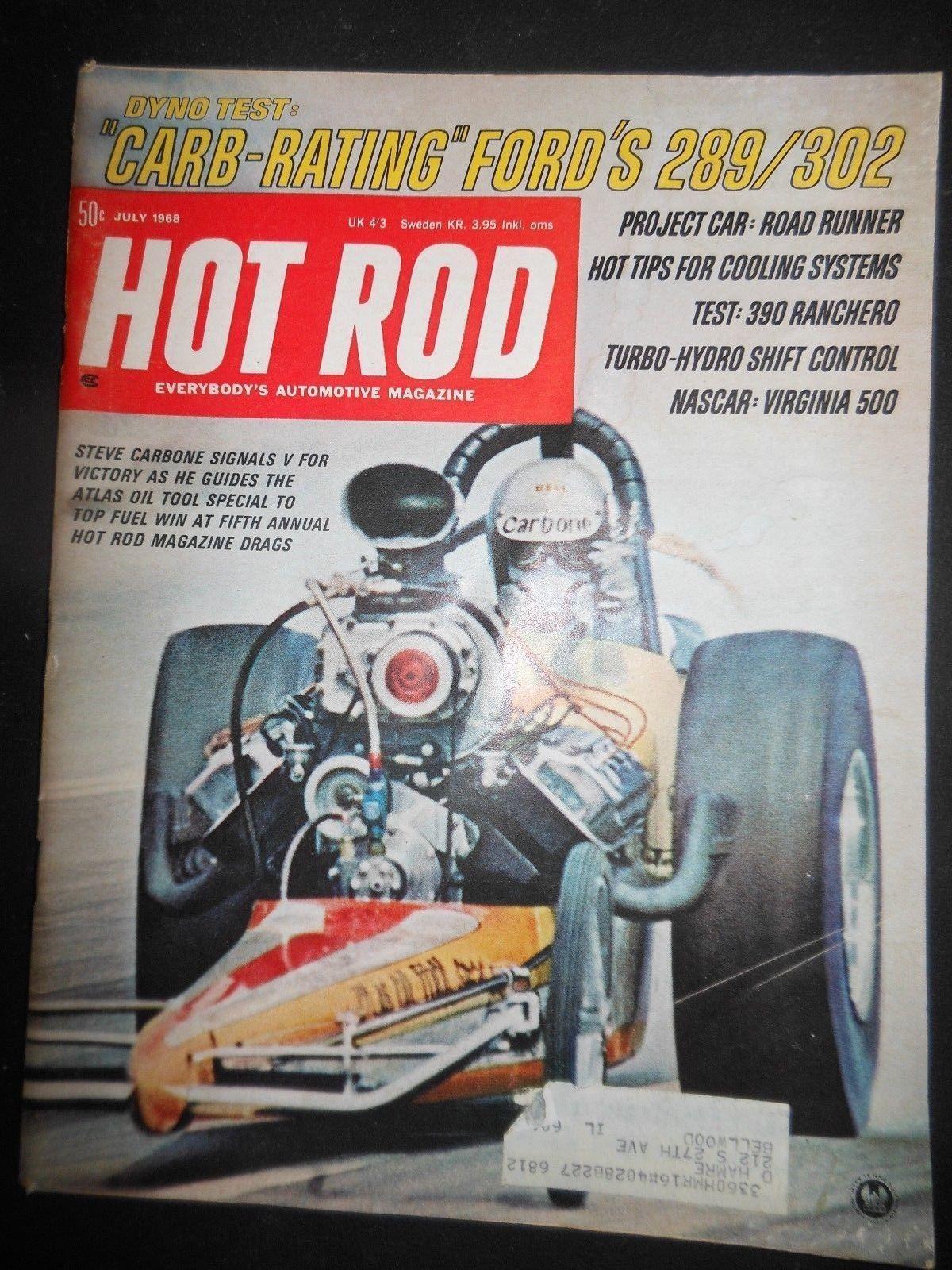 Hot Rod July 1968 Ford 289 302 Road Runner 390 Ranchero Nascar