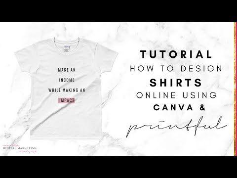 Design T Shirts Using Canva Printful