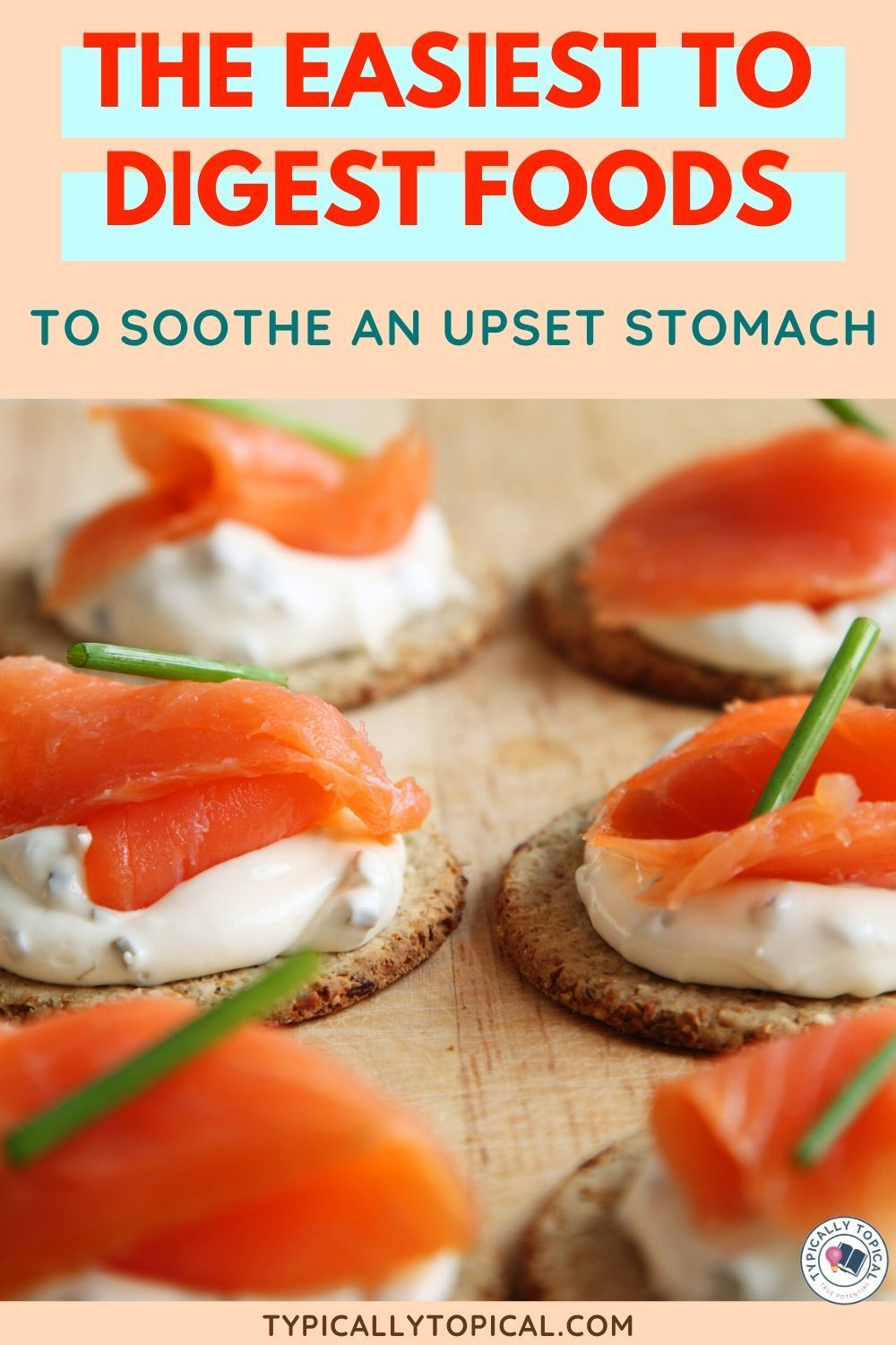 50 super easy to digest foods for an upset stomach