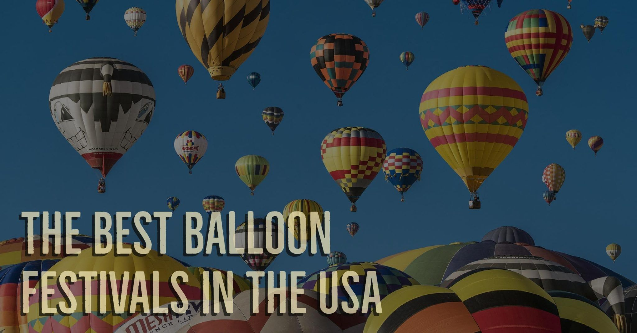 Hot Air Balloon Festivals USA (2020 Calendar/Map