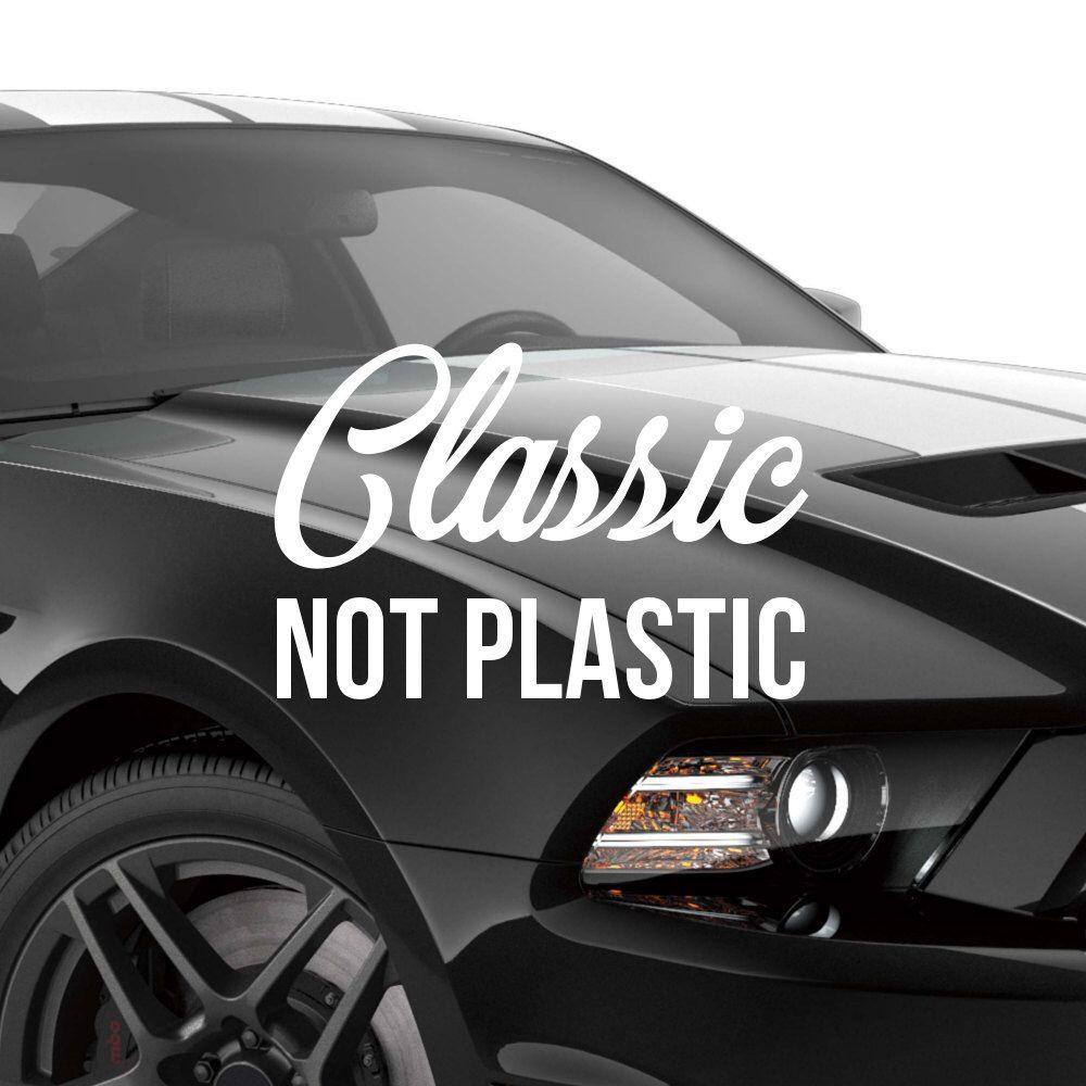 Classic Not Plastic Muscle Car Decal Custom Decals Muscle Cars Car Decals [ 1000 x 1000 Pixel ]