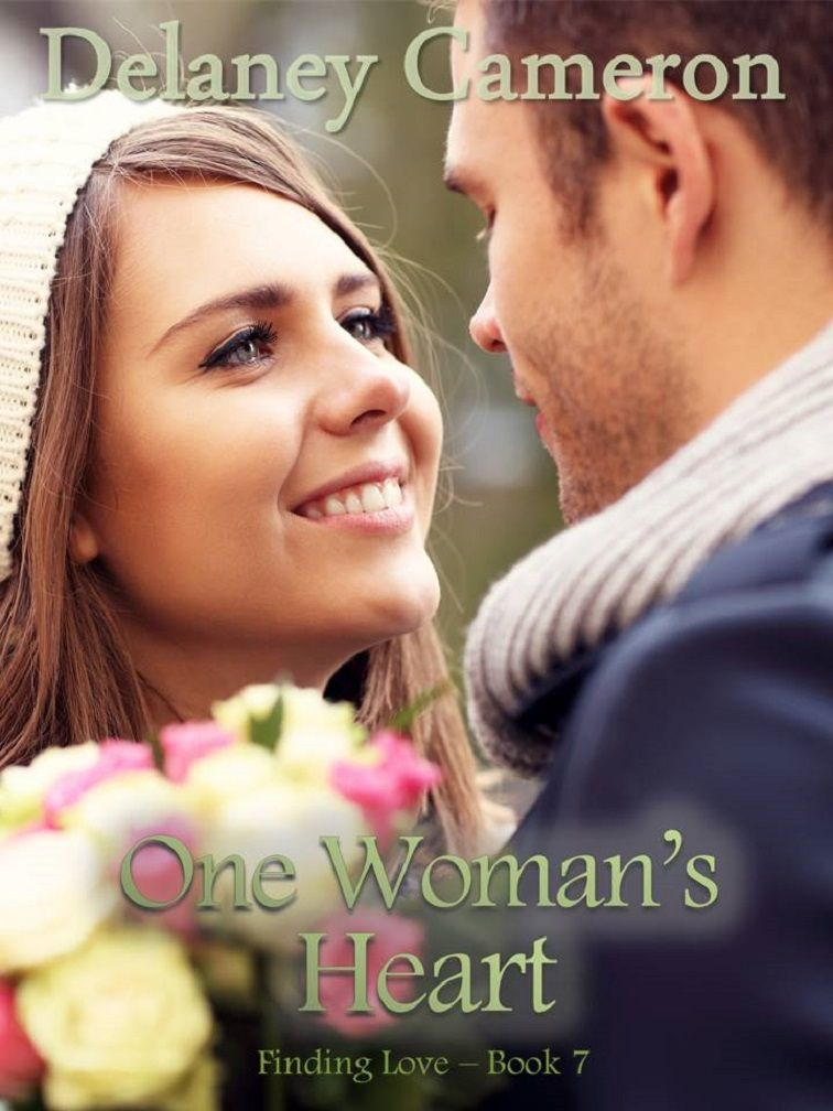 One womans heart by delaney cameron sweet contemporary romance one womans heart by delaney cameron sweet contemporary romance free http fandeluxe Gallery
