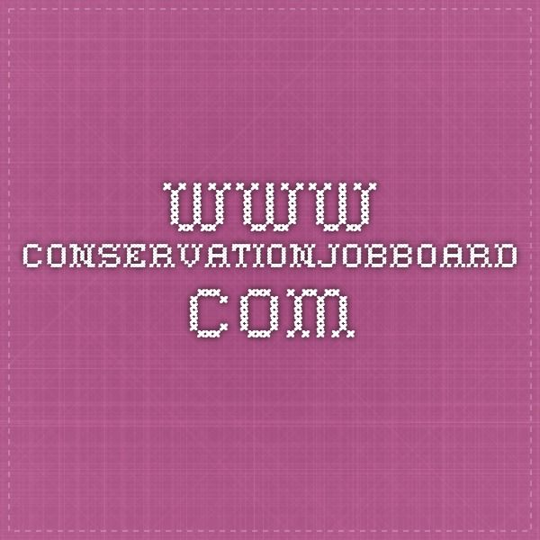 Wwwnservationjobboard Post College Pinterest   Post College Resume  Post College Resume