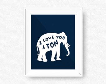 Elephant printable, blue, i love you, blue nursery, printable, digital file, nursery printable art, nursery, geometric art, quote wall art