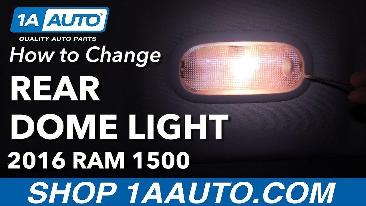 How to Change Rear Interior Dome Light Bulbs 2016 Ram 1500