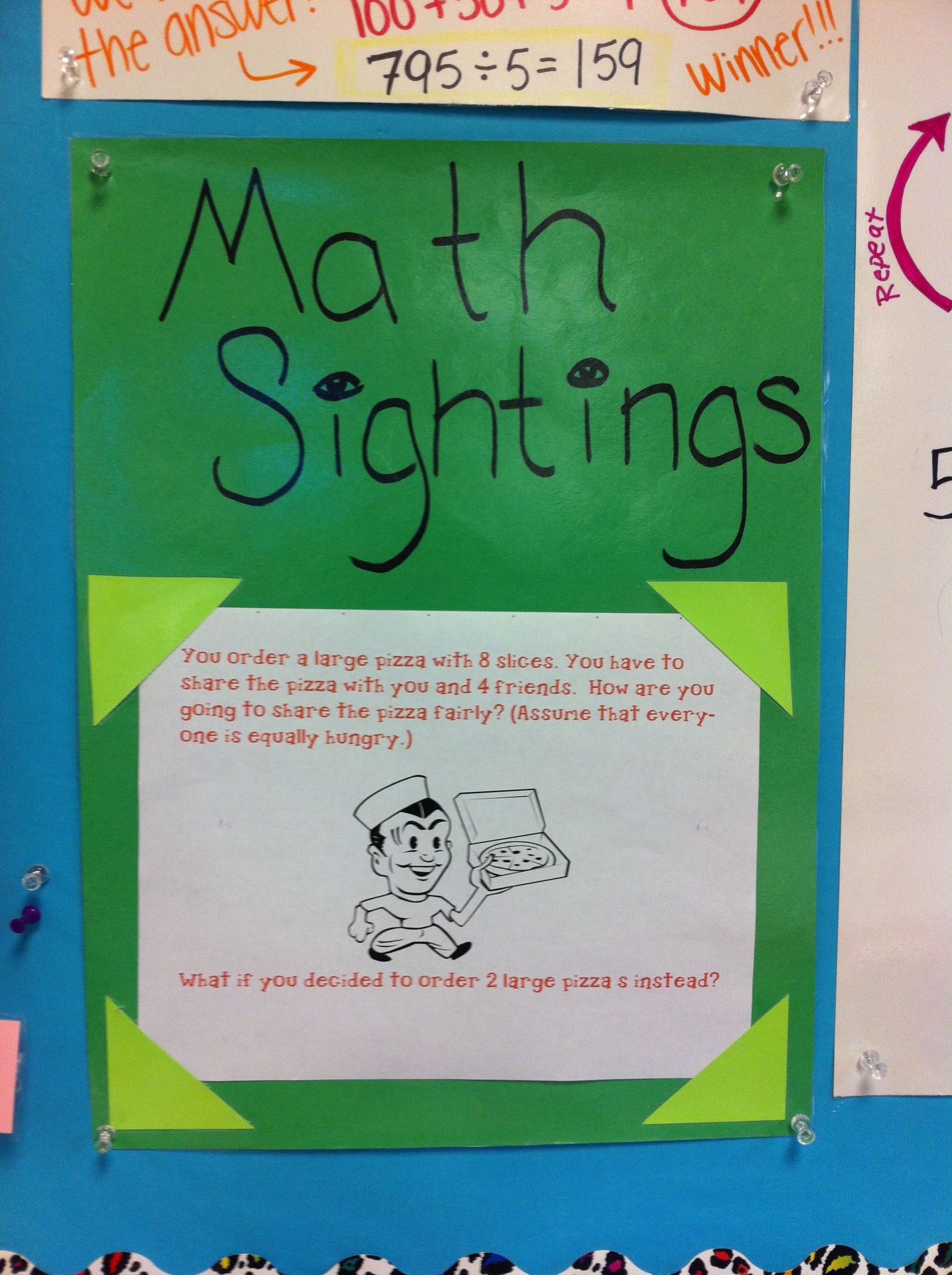 Once a week, do a real world math problem. I use examples that ...