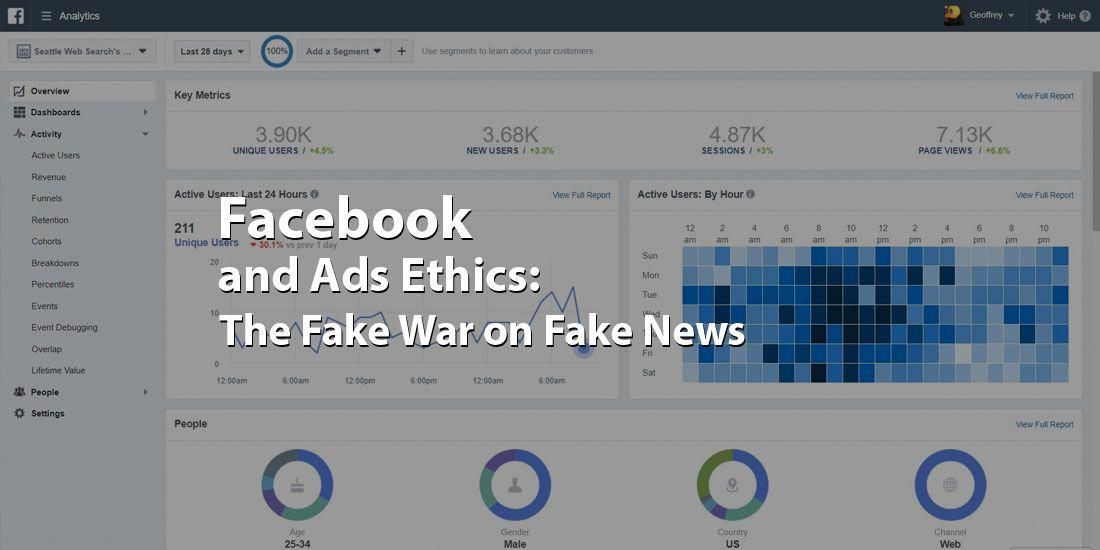 Facebook Ads Ethics The Fake War On Fake News Seattle Web