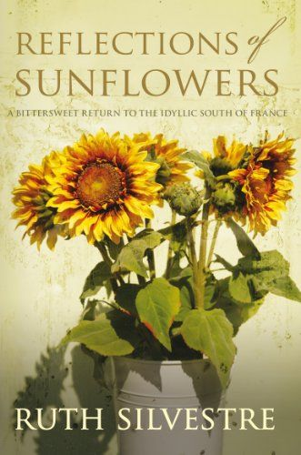 Reflections of Sunflowers (The Sunflowers Trilogy Series) by Ruth Silvestre http://www.amazon.com/dp/B00FO82ST4/ref=cm_sw_r_pi_dp_eWWSwb0VP7JY7