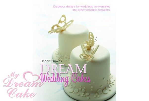 DEREA WEDDING CAKES BY DEBBIE BROWN AVAILABLE AT WWW.MYDREAMCAKE.COM.AU