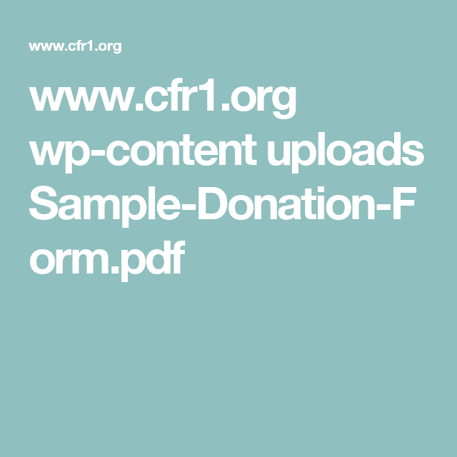 www.cfr1.org wp-content uploads Sample-Donation-Form.pdf