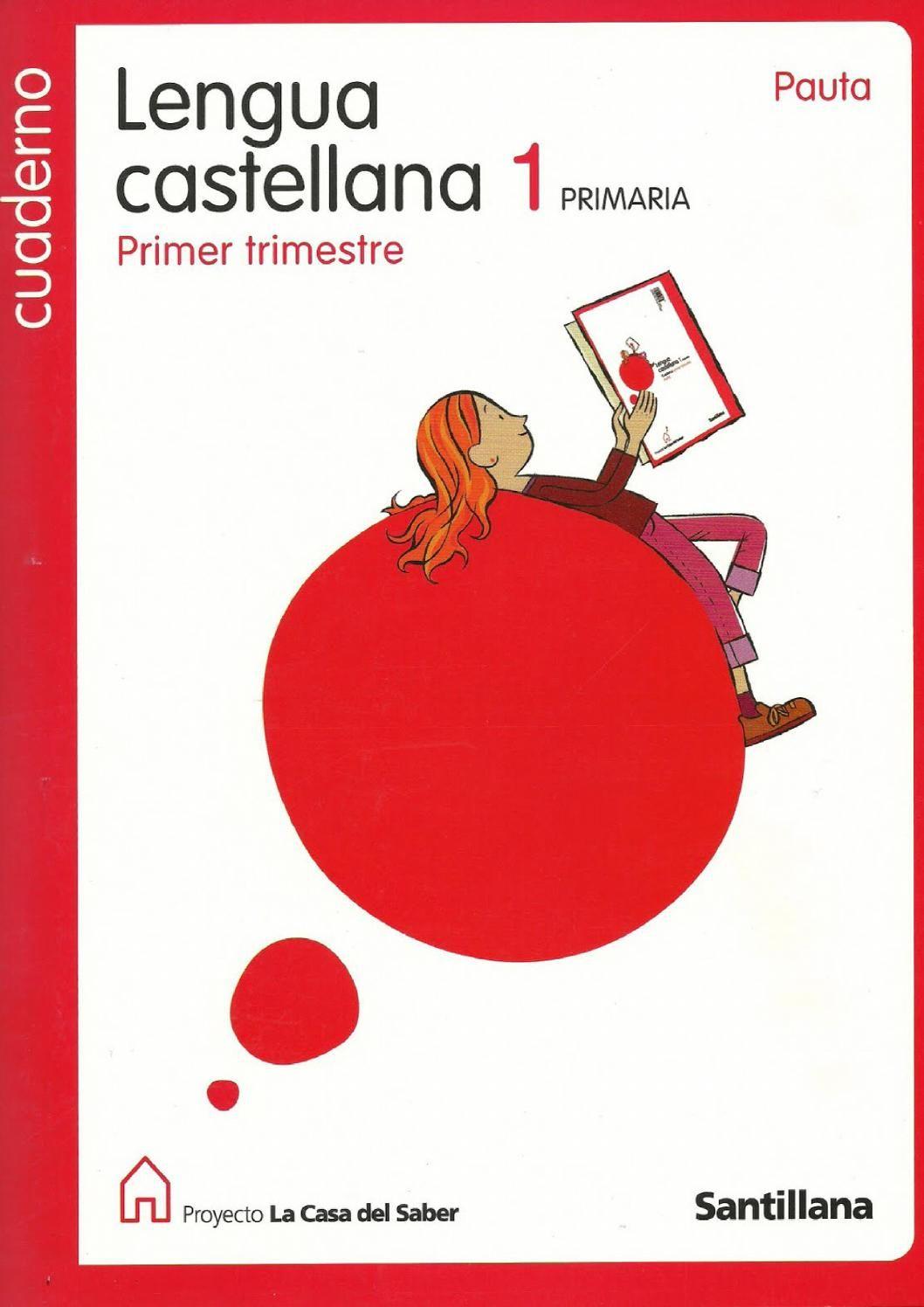 Cuaderno de Lengua Castellana 1º de Primaria (primer