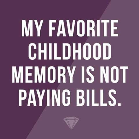 This is 100% true.  #Life #GemNation #LiveTheLittleThings #ChildhoodMemories #ThoseWereTheDays #ChildhoodDays #FunTimes #MyBeautifulMess #abmLifeIsBeautiful #BillsBillsBills #DarlingWeekend #InstaLife