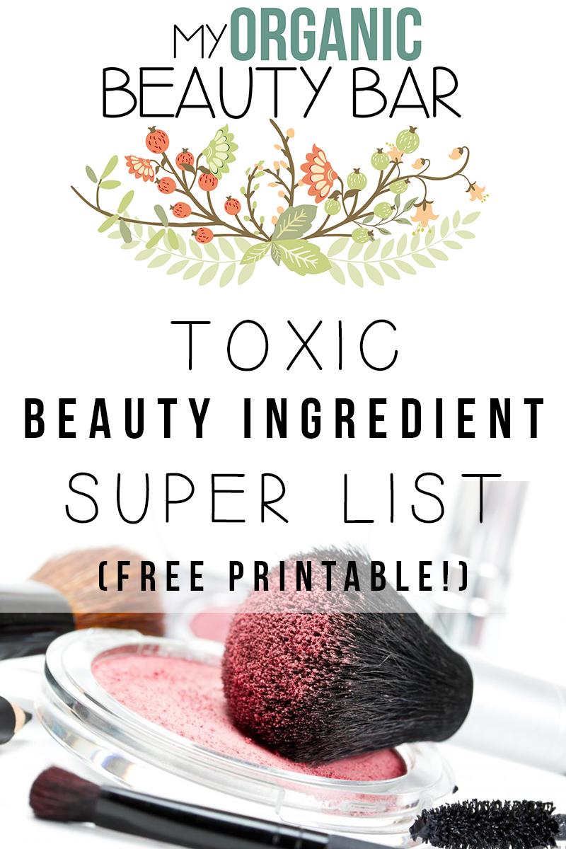 Cosmetic Ingredients Toxic Beauty Ingredients Super List