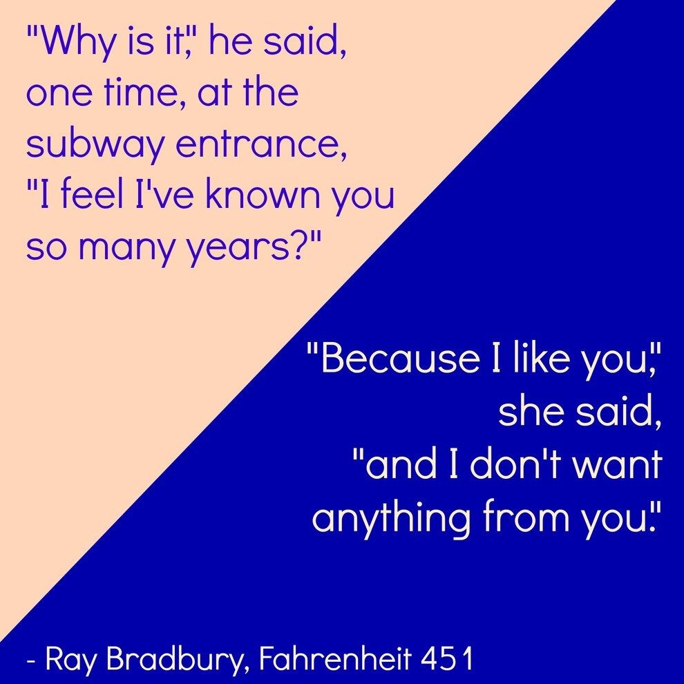 Literary Quotes About Friendship Fahrenheit 451 Ray Bradbury  Friendship Books And Literary Quotes