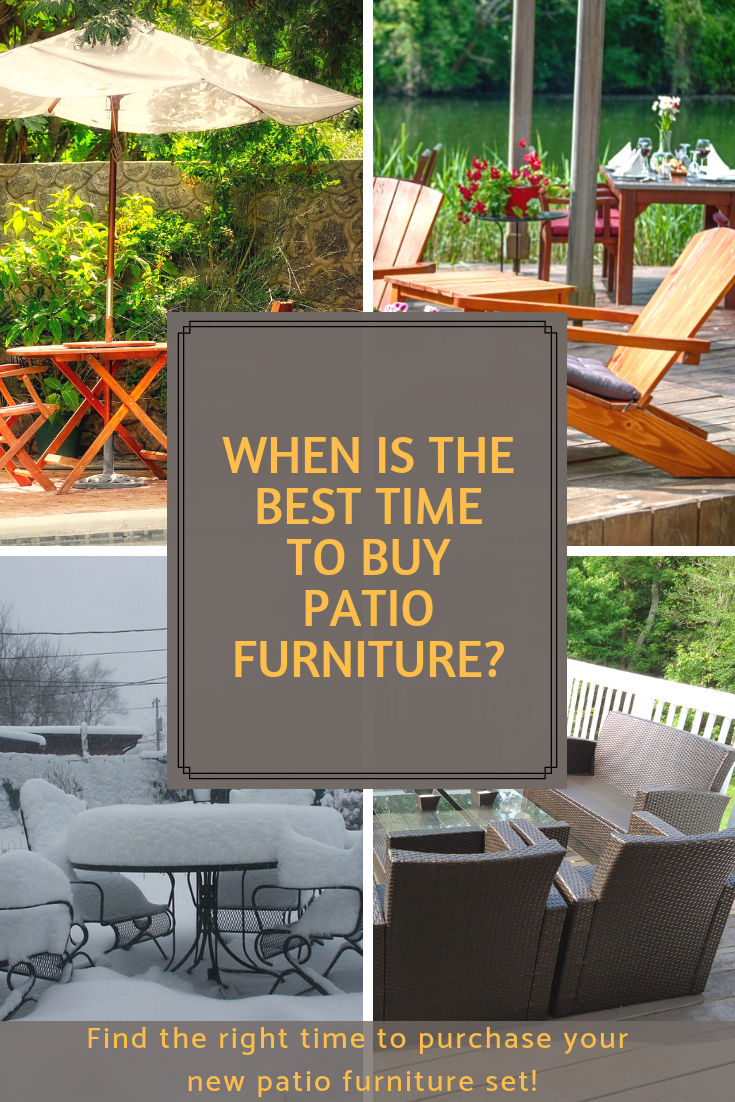 When To Buy Patio Furniture Best Time To Buy Outdoor Furniture