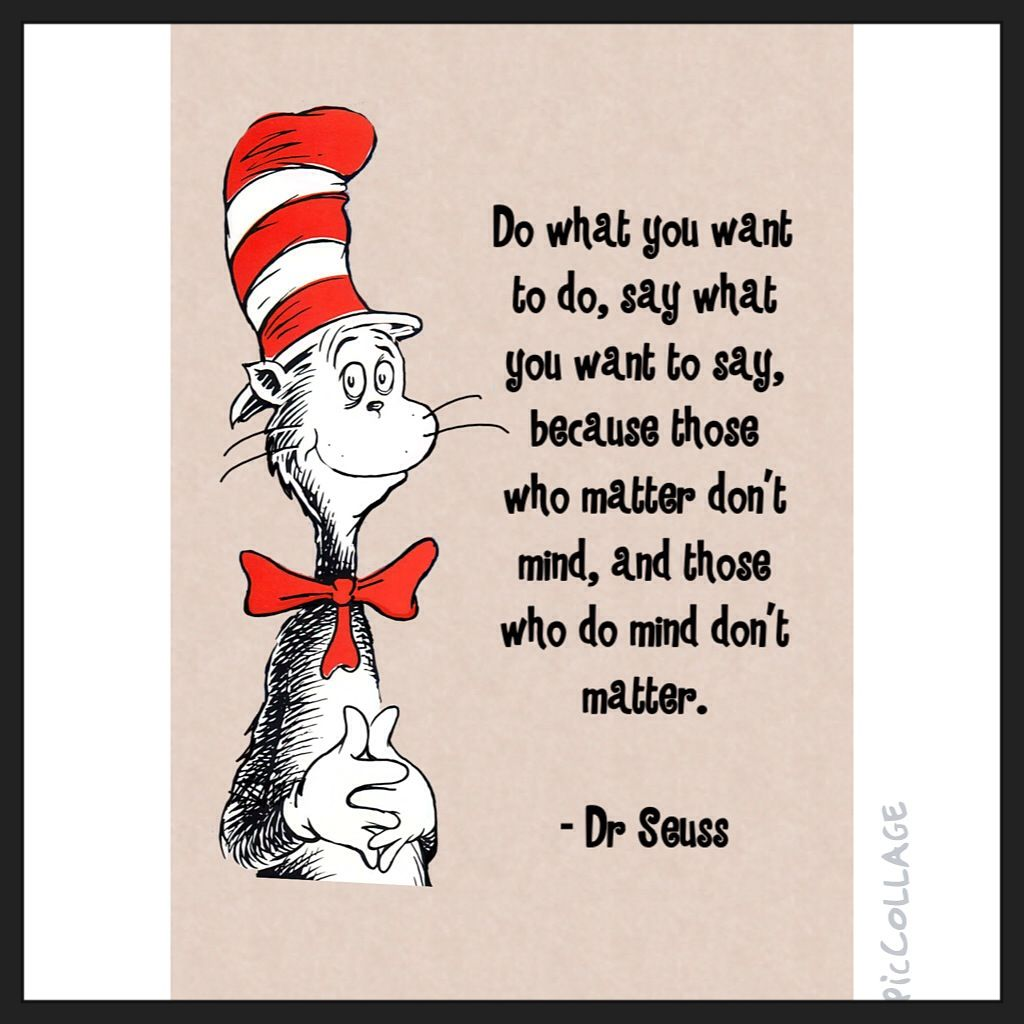 Dr Seuss Quote Mind Over Matter Different Quotes Pinterest