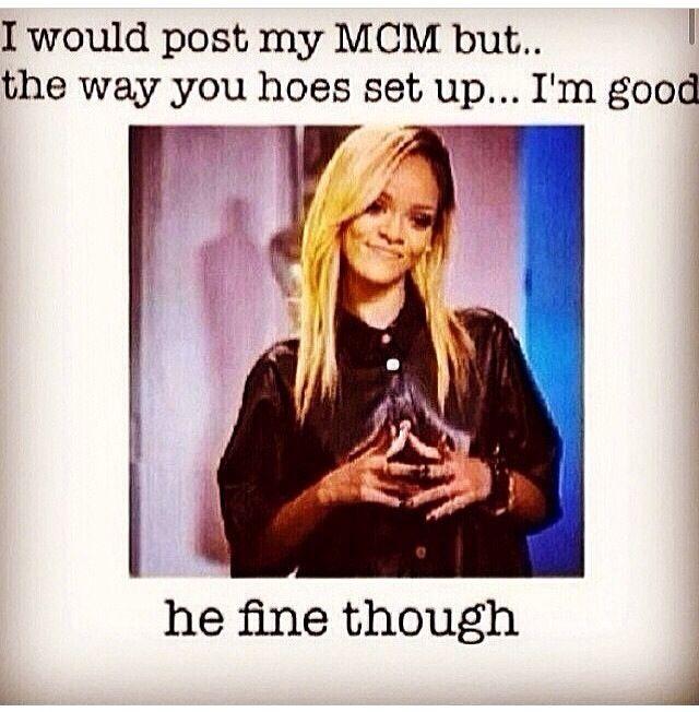 Mcm Captions For Your Boyfriend : mcm instagram quotes mcm quotes instagram funny mcm quotes instagram