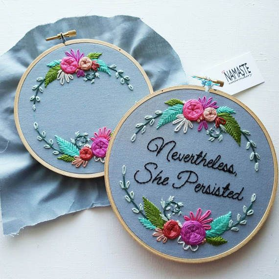 Hand Embroidery KIT: Nevertheless She Persisted, Beginner ...