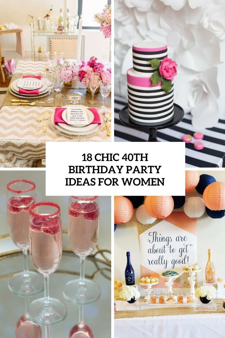 Chic 40th Birthday Party Ideas For Women Cover 40th Birthday