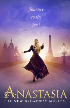 Anastasia Journey To The Past Anastasia New Broadway Musicals