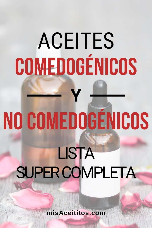 Lista de Aceites Comedogénicos y No Comedogénicos