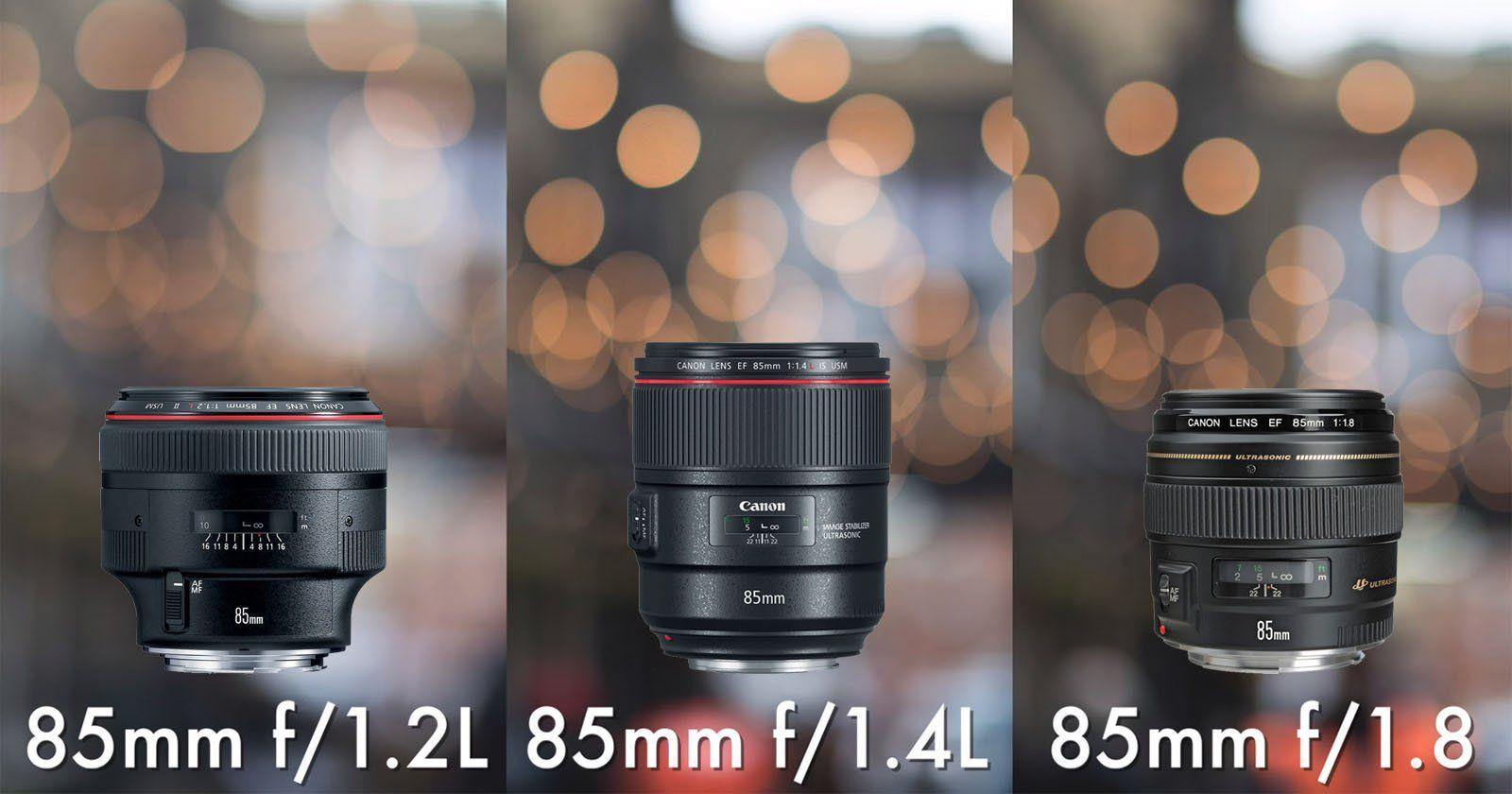 Canon 85mm Shootout F 1 2 Vs F 1 4 Vs F 1 8 Canon 85mm Best Portrait Lens Canon 85mm Lens Photography Canon