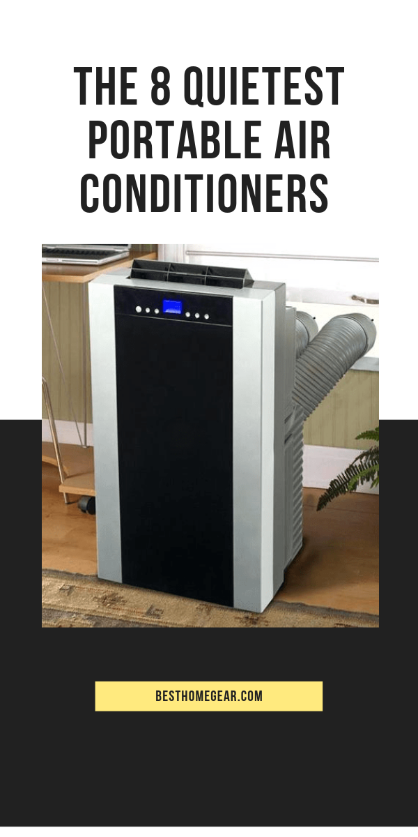 8 Quietest Portable Air Conditioners For 2020 Quiet