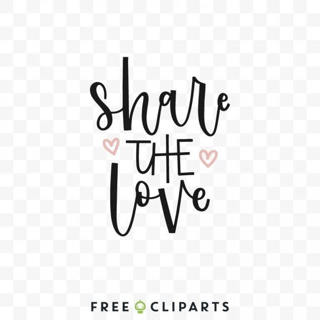 Download Share the love Free SVg clip Art quote en 2020