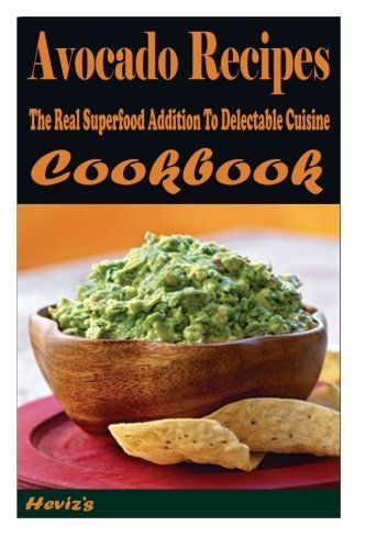 Avocado Recipes: The Real Superfood Addition To Delectabl... http://www.amazon.com/dp/1519268394/ref=cm_sw_r_pi_dp_UkHixb0XTC2K1