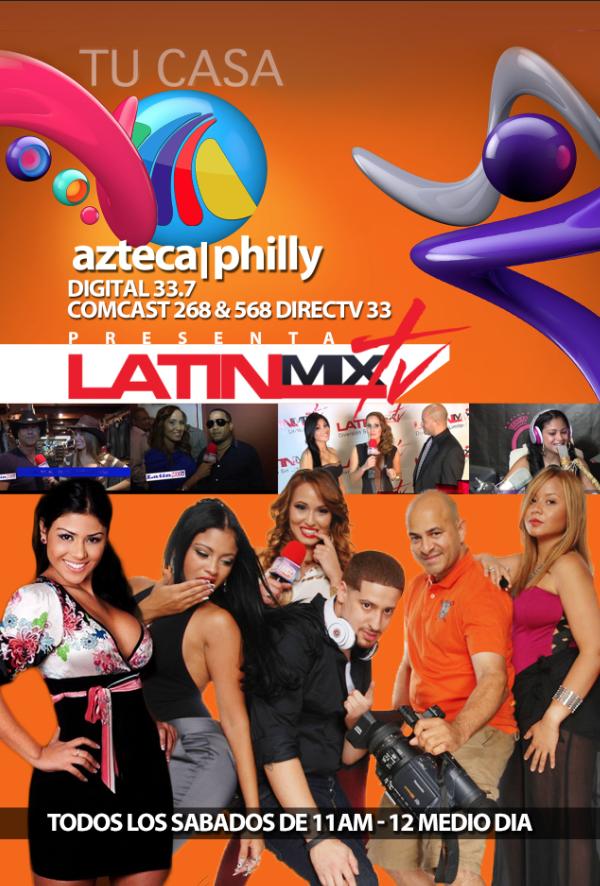 Azteca Philly Latinmixtv
