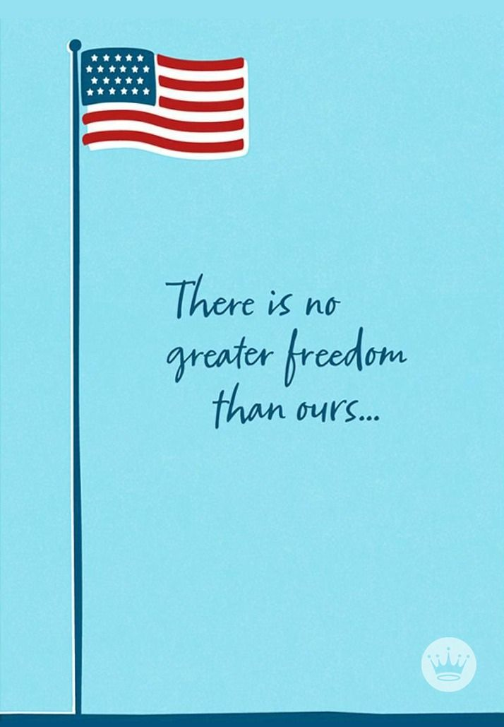This 4th of July, don't forget that there is no greater freedom than ours. Hallmark cards—like this one—can help you remember the real reason behind the holiday.