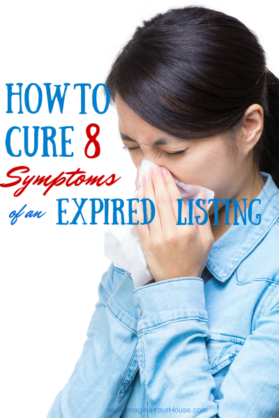How to Cure 8 Symptoms of an Expired Home Listing |  | via @LynnPineda | #realestate