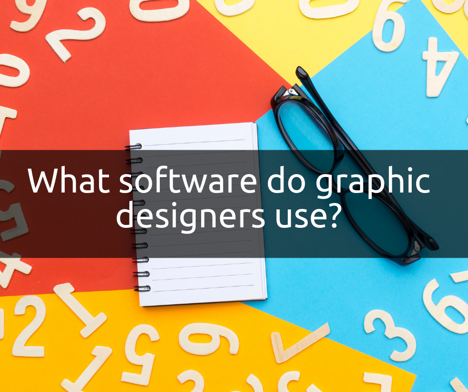 What Software Do Graphic Designers Use Graphic Design Graphic Design Software Web Design Software