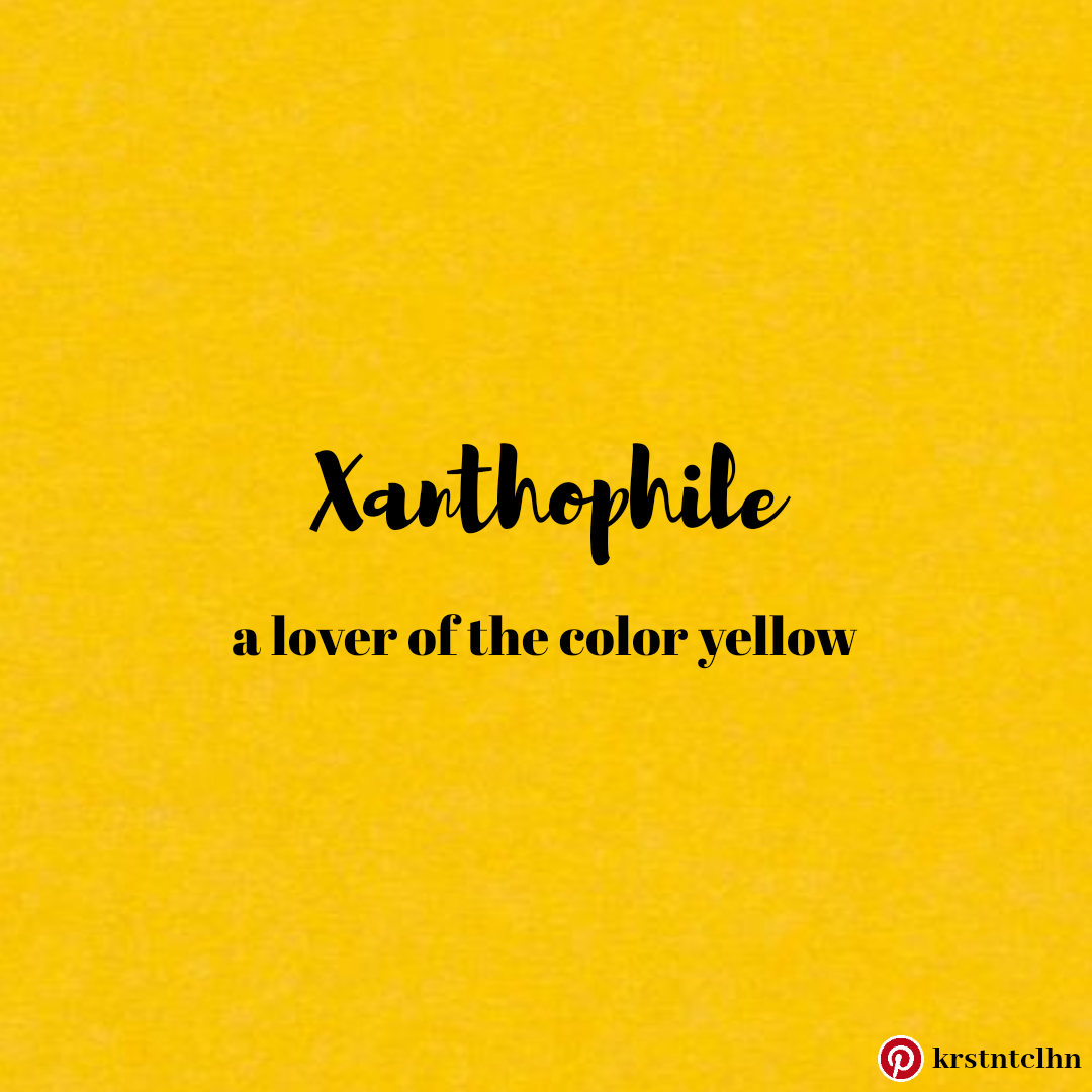 Xanthophile Yellow Quotes Unusual Words Quote Aesthetic