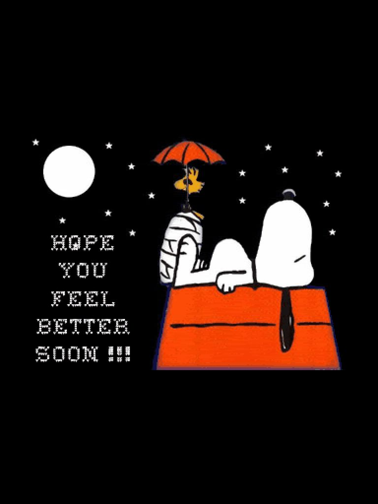 Hope You Feel Better Soon Snoopy And Woodstock With Images