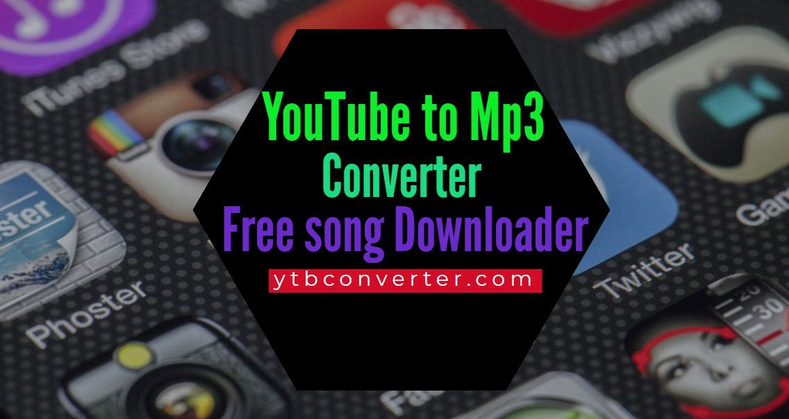 Youtube To Mp3 Converter Free Song Downloader Free Songs Songs